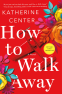 Cover Image: How to Walk Away