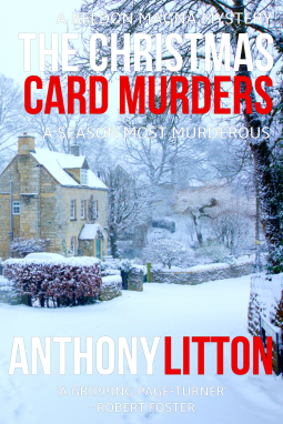 The Christmas Card.The Christmas Card Murders Anthony Litton 9781981481712