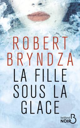 La fille sous la glace de Robert Bryndza