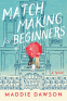 Cover Image: Matchmaking for Beginners