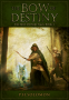 Cover Image: The Bow of Destiny