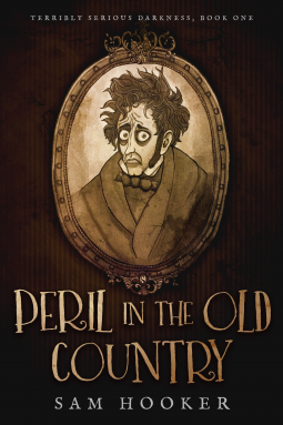 Peril in the Old Country | Sam Hooker | 9780999742303