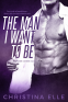 Cover Image: The Man I Want to Be