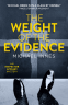 Cover Image: The Weight of the Evidence