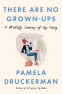 Cover Image: There Are No Grown-ups