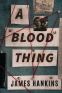 Cover Image: A Blood Thing