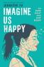 Cover Image: Imagine Us Happy