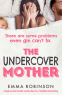 Cover Image: The Undercover Mother