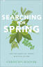 Cover Image: Searching for Spring