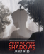 Cover Image: When We Were Shadows