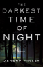 Cover Image: The Darkest Time of Night