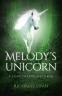 Cover Image: Melody's Unicorn