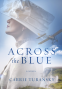 Cover Image: Across the Blue