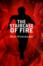 Cover Image: The Staircase of Fire