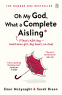 Cover Image: Oh My God, What a Complete Aisling