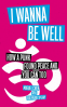 Cover Image: I Wanna Be Well