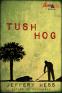 Cover Image: Tushhog