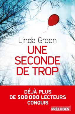 Une seconde de trop de Linda Green