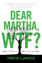 Cover Image: Dear Martha, WTF?