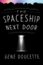 Cover Image: The Spaceship Next Door
