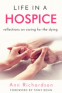 Cover Image: Life in a Hospice: Reflections on caring for the dying