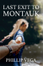 Cover Image: Last Exit to Montauk