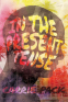 Cover Image: In the Present Tense