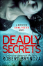 Cover Image: Deadly Secrets (Detective Erika Foster Book 6)