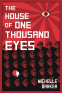 Cover Image: The House of One Thousand Eyes