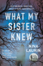 Cover Image: What My Sister Knew