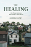 Cover Image: The Healing