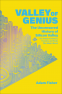 Cover Image: Valley of Genius