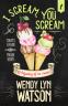Cover Image: I SCREAM, YOU SCREAM