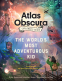 Cover Image: The Atlas Obscura Explorer's Guide for the World's Most Adventurous Kid