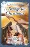 Cover Image: A Bridge For Christmas