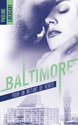 LIBERSART Pauline - Baltimore - Pour un instant de vérité Cover136905-medium