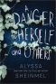 Cover Image: A Danger to Herself and Others