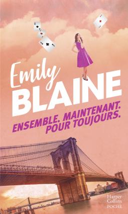 Ensemble maintenant pour toujours d'Emily Blaine