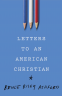 Cover Image: Letters to an American Christian