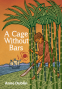 Cover Image: A Cage Without Bars