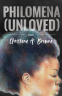 Cover Image: Philomena (Unloved)