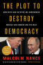 Cover Image: The Plot to Destroy Democracy