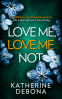 Cover Image: Love Me, Love Me Not