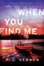 Cover Image: When You Find Me