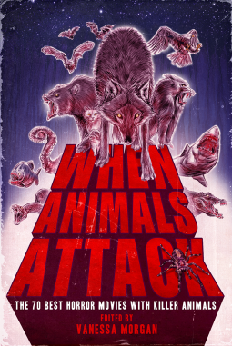 When Animals Attack The 70 Best Horror Movies With Killer