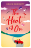 Cover Image: The Heat Is On
