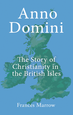 Publisher details netgalley anno domini the story of christianity in the british isles 15 may 2018 history religion spirituality altavistaventures Image collections