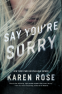 Cover Image: Say You're Sorry