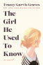 Cover Image: The Girl He Used to Know