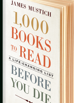 Image result for 1000 Books to Read Before You Die by James Mustich